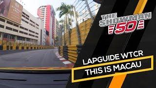 2019 Macau, onboard lap with Tom Coronel