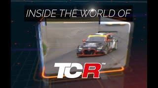 Inside the World of TCR, Episode VIII. June 2019