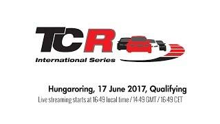 2017 Hungaroring, TCR Qualifying in full
